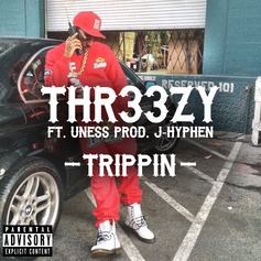 Thr33zy - Trippin Feat. Uness
