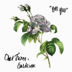 GoldLink - On You Feat. Chet Faker