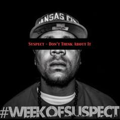 Suspect - Don't Think About It