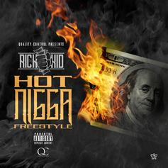 Rich The Kid - Hot Nigga (Freestyle)