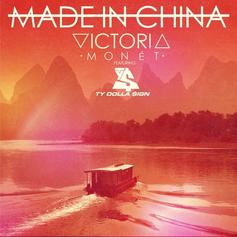 Victoria Monet - Made In China Feat. Ty Dolla $ign