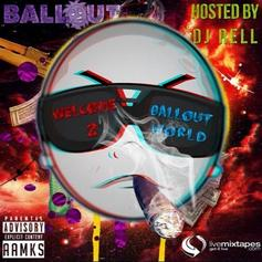 Ballout - Welcome 2 Ballout World