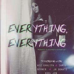 Wiz Khalifa - Everything, Everything Feat. Iamsu!, Berner, JR Donato & Kool John