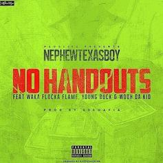 Young Buck - No Handouts  Feat. Nephew Texas Boy, Waka Flocka & Wooh Da Kid (Prod. By 808 Mafia)