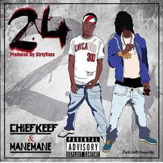 Chief Keef - 24 Feat. ManeMane
