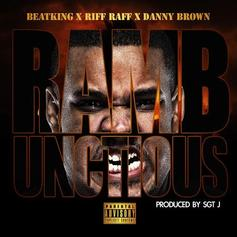 BeatKing - Rambunctious Feat. Danny Brown & RiFF RAFF