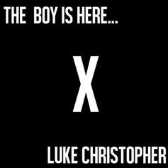 Luke Christopher - The Boy Is Here