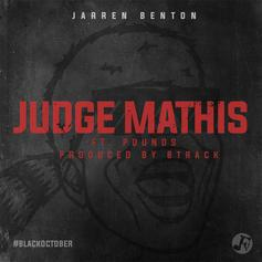 Jarren Benton - Judge Mathis Feat. Pounds