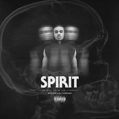 Maejor - Spirit EP (Hosted By DJ Carisma)