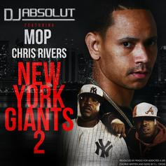 DJ Absolut - New York Giants 2 Feat. M.O.P & Chris Rivers