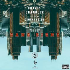 Chavis Chandler - Gang Signs