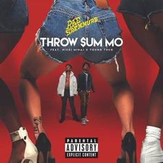 Rae Sremmurd - Throw Sum Mo  Feat. Nicki Minaj & Young Thug (Prod. By Soundz)