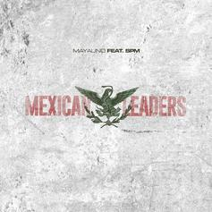 Mayalino - Mexican Leaders Feat. SPM