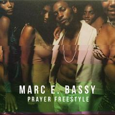 Marc E. Bassy - Prayer Freestyle