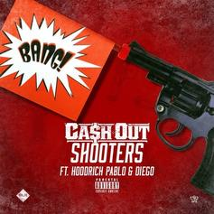 Ca$h Out - Shooters Feat. Hoodrich Pablo Juan & Diego