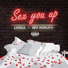 Lyrica Anderson - Sex You Up Feat. Wiz Khalifa