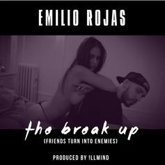 Emilio Rojas - The Break Up (Friends Turn To Enemies)  (Prod. By !llmind)