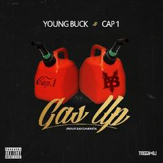 Young Buck - Gas Up Feat. Cap 1