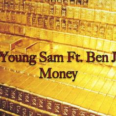 Young Sam - Money Feat. Ben J