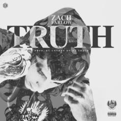 Zach Farlow - Truth  (Prod. By London On Da Track)