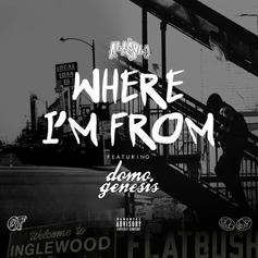 A La $ole - Where I'm From Feat. Domo Genesis