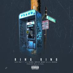 Kid Ink - Ring Ring Feat. Lil Durk, Bricc Baby & Lil Reese (Prod. By Will-A-Fool)