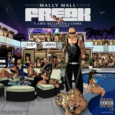 Mally Mall - Freak Feat. Eric Bellinger, Chinx & Too Short