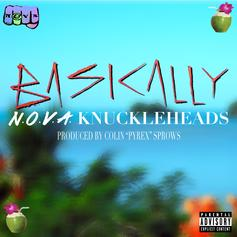 N.O.V.A. Knuckleheads - Basically