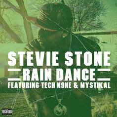 Stevie Stone - Rain Dance Feat. Tech N9ne & Mystikal (Prod. By Seven)