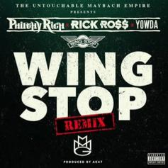 Rick Ross - Wing Stop (Remix) Feat. YOWDA & Philthy Rich