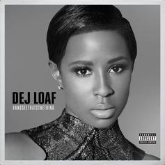 DeJ Loaf - Hey There Feat. Future
