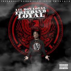 Lil Don Loyal - I'm Sure Of It Feat. Future & Yung Booke