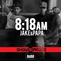 8:18 AM (Show & Prove Freestyle)