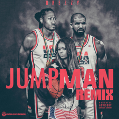 Dreezy - Jumpman (Remix)