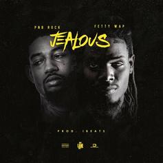 PnB Rock - Jealous Feat. Fetty Wap