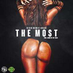 Rich Homie Quan - The Most (Prod. By London On Da Track)