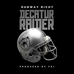 Runway Richy - Decatur Raider (Prod. By FKi)