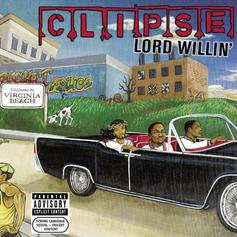 Clipse - Grindin' (Prod. By The Neptunes)