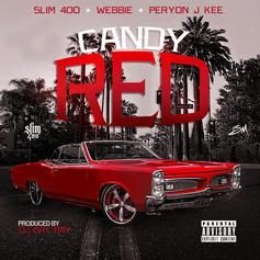 Slim 400 - Candy Red Feat. Webbie & Peryon J Kee