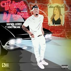 Rayven Justice - Thing 4 You Feat. Honey Cocaine