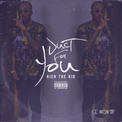 Rich The Kid - Just For You (Prod. By OG Parker)