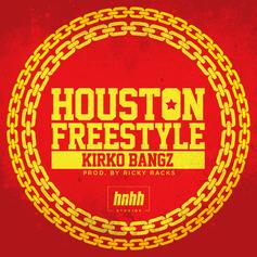 Kirko Bangz - Houston Freestyle (Prod. By Ricky Racks)