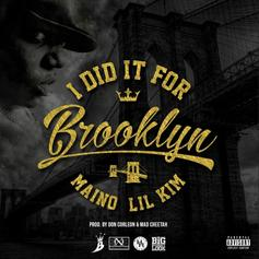 Maino - I Did It For Brooklyn Feat. Lil Kim