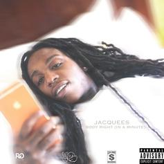 Jacquees - Body Right / In A Minute