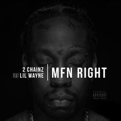 2 Chainz - MFN Right (Remix) Feat. Lil Wayne