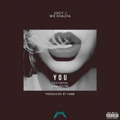 Juicy J & Wiz Khalifa - You Feat. Liam Payne (Prod. By TM88)