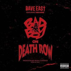 Dave East - Bad Boy On Death Row Feat. The Game