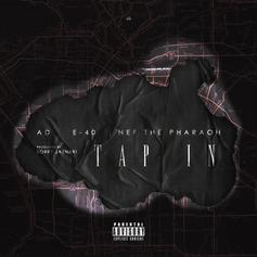AD & Sorry Jaynari - Tap In Feat. E-40 & Nef The Pharaoh