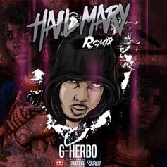 G Herbo - Hail Mary (Remix)