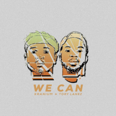 Kranium - We Can Feat. Tory Lanez